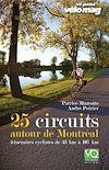 Télécharger le livre :  25 Circuits autour de Montréal