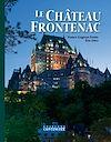 Télécharger le livre :  Le Château Frontenac