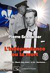 Télécharger le livre :  L'indépendance ou la mort