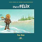 Téléchargez le livre :  Petit Félix