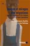 Télécharger le livre :  Images et mirages des migrations dans les littératures et les cinémas d'Afrique francophone