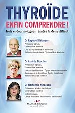 Download this eBook Thyroïde, enfin comprendre!