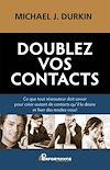 Télécharger le livre :  Doublez vos contacts