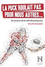 Download this eBook La puck roulait pas pour nous autres...