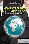 Télécharger le livre :  Mon entreprise à l'international