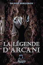 Download this eBook La légende d'Arcani
