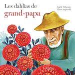 Téléchargez le livre :  Les dahlias de grand-papa