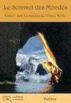 Télécharger le livre :  Le Sommet des Mondes - Tome 1 : Les Tentacules de l'Étoile Noire