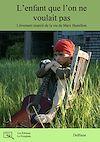 Télécharger le livre :  L'enfant que l'on ne voulait pas