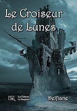 Télécharger cet ebook : Le Croiseur de Lunes