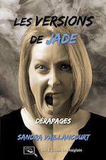 Download this eBook Les versions de Jade - Dérapages