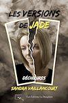 Les versions de Jade - Déchirures