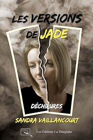 Téléchargez le livre :  Les versions de Jade - Déchirures