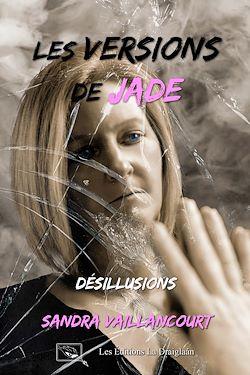 Les versions de Jade - Désillusions