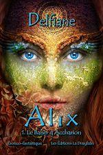 Download this eBook Alix 1. Le Baiser d'Accharion