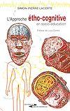 Télécharger le livre :  L'approche étho-cognitive en psycho-éducation
