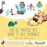 Téléchargez le livre :  LOO se protège des virus et des microbes