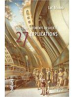 Téléchargez le livre :  Nos comportements en société - 27 explications