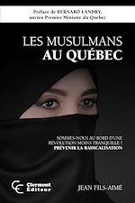 Téléchargez le livre :  Les musulmans au Québec
