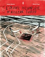 Téléchargez le livre :  L'oeuvre incomplète d'Amílcar Torpp