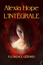 Download this eBook Alexia Hope - L'intégrale