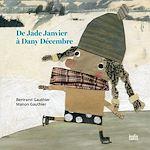 Téléchargez le livre :  De Jade Janvier a` Dany De´cembre