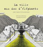 Téléchargez le livre :  La ville aux dos d'éléphants
