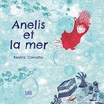 Téléchargez le livre :  Anelis et la mer