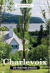 Télécharger le livre :  CHARLEVOIX, Une tradition d'accueil