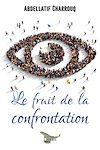 Télécharger le livre :  Le fruit de la confrontation