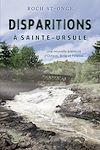 Télécharger le livre :  Disparitions à Sainte-Ursule
