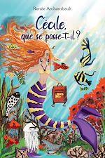 Download this eBook Cécile que se passe-t-il?