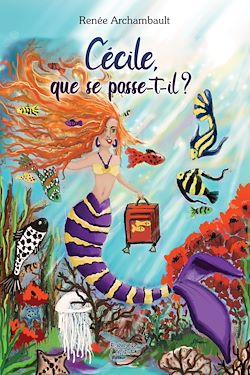 Download the eBook: Cécile que se passe-t-il?