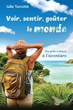 Download this eBook Voir, sentir, goûter le monde