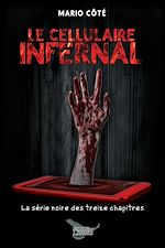 Download this eBook Le cellulaire infernal
