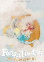 Download this eBook Réveille-toi, ma belle Ondine !