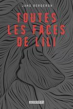 Download this eBook Toutes les faces de Lili