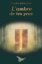 Download this eBook L'ambre de tes yeux