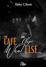 Download this eBook Un café, une clope… whatelse