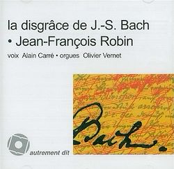 Disgrâce de J.-S. Bach