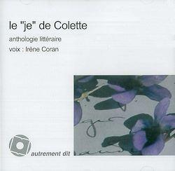 """Le """"Je"""" de Colette"""