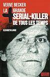 Télécharger le livre :  La plus grande serial-killer de tous les temps