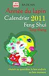 Télécharger le livre :  L'année du lapin - Calendrier Feng Shui 2011