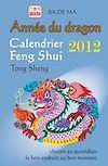 Télécharger le livre :  L'année du dragon - Calendrier Feng Shui 2012
