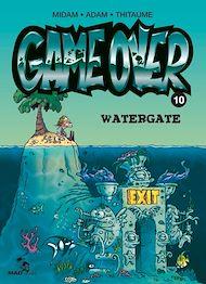 Téléchargez le livre :  Game Over - Tome 10