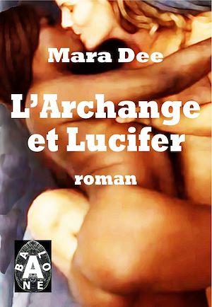 Téléchargez le livre :  L'Archange et Lucifer