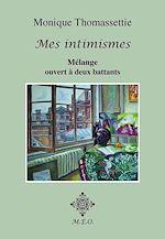 Download this eBook Mes intimismes - Mélange ouvert à deux battants