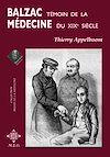Télécharger le livre :  Balzac, témoin de la médecine du XIXe siècle