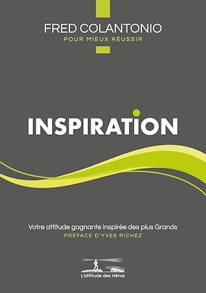 Téléchargez le livre :  L'attitude des Héros : INSPIRATION