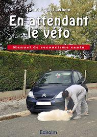 Téléchargez le livre :  En attendant le véto - Manuel de secourisme canin